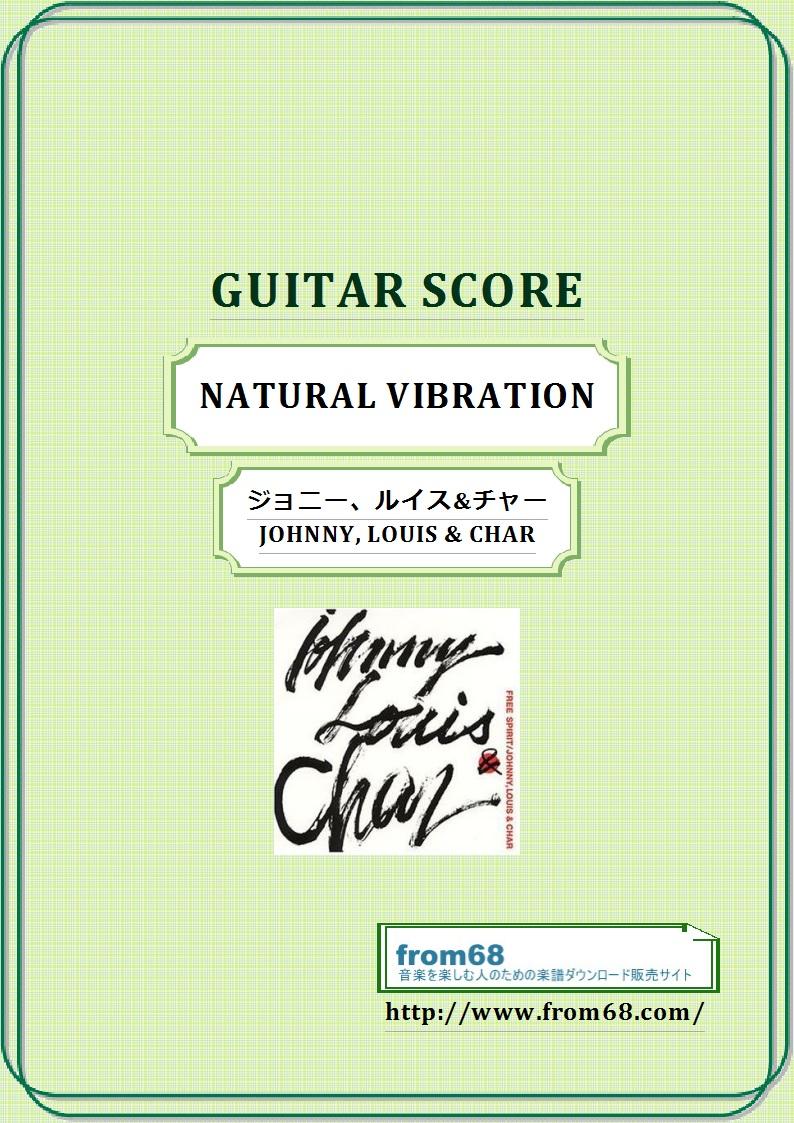 NATURAL VIBRATION / ジョニー・ルイス&チャー(JOHNNY, LOUIS & CHAR) ギター・スコア(TAB譜) 楽譜 from68